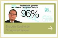 Satisfaction clients chez Groupama Banque