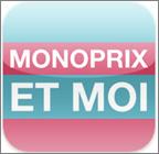 «Monoprix et moi» : une application de fidélisation sur mobile !