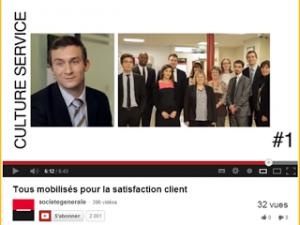 La Société Générale : tous mobilisés pour la satisfaction clients !