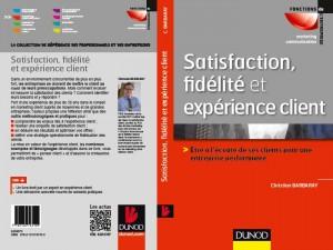 Le Livre «Satisfaction, Fidélité et Experience» client chez Dunod en Janvier !