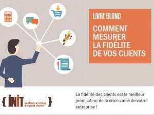 Comment mesurer la fidélité de vos clients ? (livre blanc)