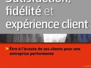 Le livre «Satisfaction fidélité et experience client» vient de passer le cap des 1000 exemplaires !