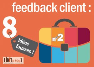 2eme_idee_fausse_feedback_client
