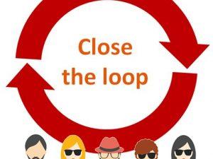 Close the loop: la base des politiques d'Experience client !